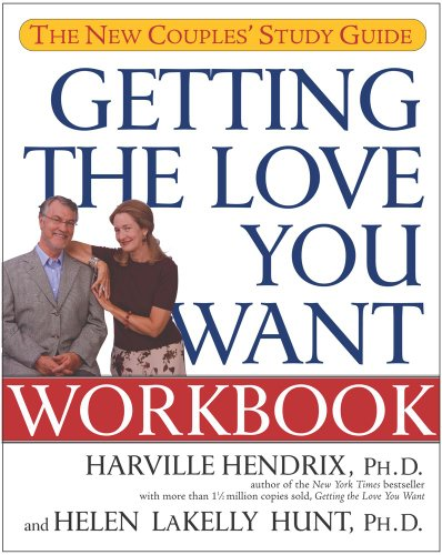 Getting the Love You Want Workbook: The New Couples' Study Guide (English Edition) (Guide Zu Online-dating)