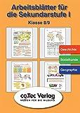 Arbeitsblätter für die Sekundarstufe I.  Geschichte /Sozialkunde /Geographie Klasse 8 - 9.  (Lernmaterialien)