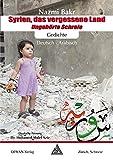 Syrien, das vergessene Land: Ungehörte Schreie -