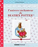 L'univers enchanteur de Béatrix Potter(TM)