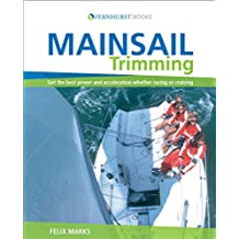 Mainsail Trimming: An Illustrated Guide (English Edition)