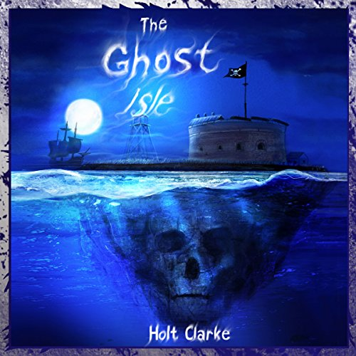 The Ghost Isle: A Ghost Club Adventure, Volume 1 -