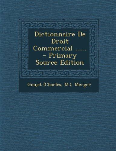Dictionnaire de Droit Commercial par Goujet (Charles
