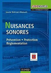 Nuisances sonores - Prévention, protection, réglementation