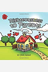 Righteousness To Parents Paperback