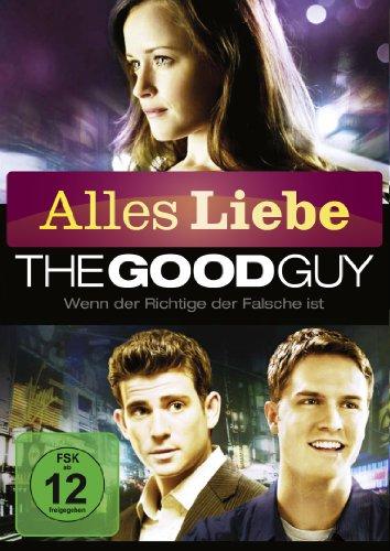 The Good Guy - Wenn der Richtige der Falsche ist (Alles Liebe)