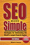 Image de SEO Made Simple (3rd Edition): Search Engine Optimization Strategies for Dominating the World's Largest Search Engine (SEO Made Simple - Search Engine