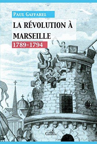Histoire de Marseille sous la Rvolution