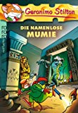 Die namenlose Mumie (Geronimo Stilton, Band 21)