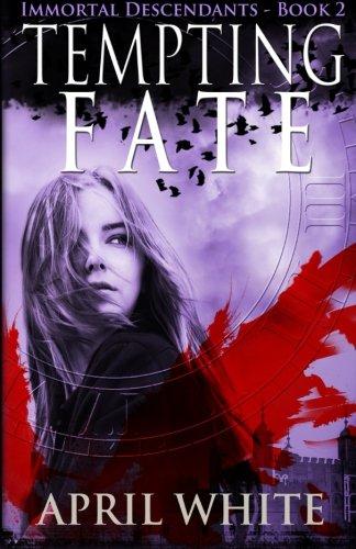 Tempting Fate: Volume 2 (The Immortal Descendants)