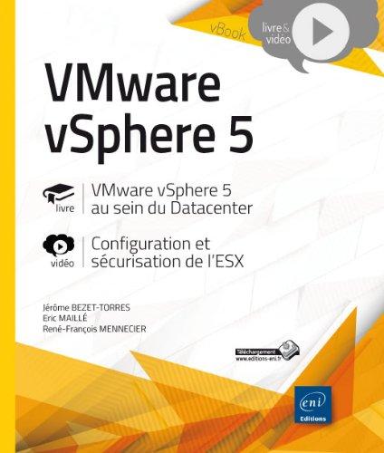 VMware vSphere 5 au sein du Datacenter - Complément vidéo : La configuration et la sécurisation de l'ESX