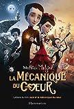Telecharger Livres La Mecanique du cœur le livre du film (PDF,EPUB,MOBI) gratuits en Francaise