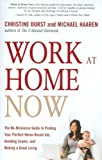 Telecharger Livres Work at Home Now The No Nonsense Guide to Finding Your Perfect Home Based Job Avoiding Scams and Making a Great Living By Durst Christine Author Paperback on 11 2009 (PDF,EPUB,MOBI) gratuits en Francaise