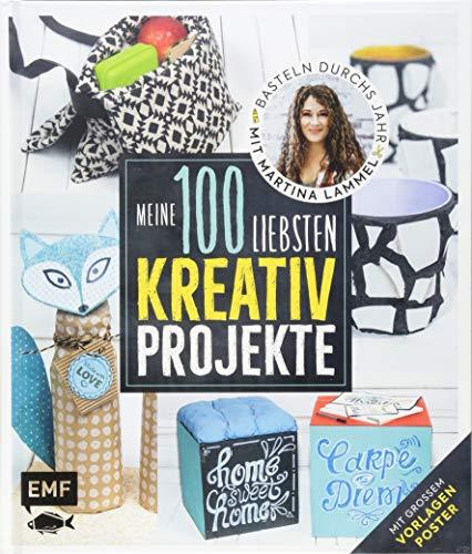 Meine 100 liebsten Kreativ-Projekte – Basteln durchs Jahr mit Martina Lammel: Mit großem Vorlagenposter