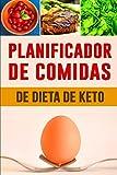 Planificador de Comidas de Dieta de Keto: Diario de alimentación diaria de la dieta...