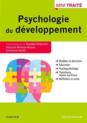Psychologie du développement par Raphaële Miljkovitch