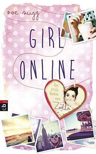Girl Online (Die Girl Online-Reihe, Band 1) (Außerhalb Palmen)