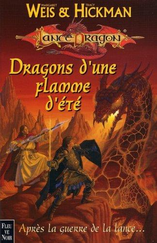 Les Chroniques Tome 4 : Dragons d'une flamme d'été