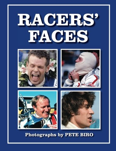 Racer's Faces: Photographs by Pete Biro