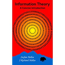 Information Theory: A Concise Introduction (English Edition)
