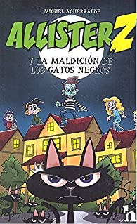 Allister Z y la maldición de los gatos negros par Miguel Aguerralde