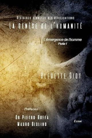 L Histoire Secrete - La genese de l'humanite: Histoires secretes des