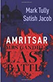 Best Battle - Amritsar: Mrs Gandhi's Last Battle Review