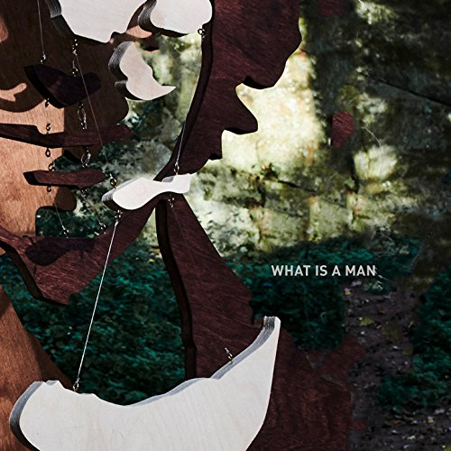 What is a Man - Acoustic