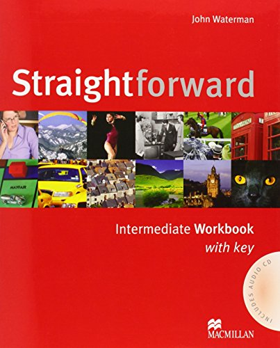 Straightforward. Intermediate. Workbook. With key. Per le Scuole superiori: Workbook with Key Pack
