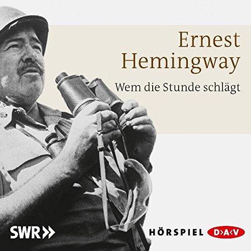 Wem die Stunde schlägt: Hörspiel (1 CD)