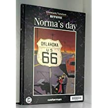 Bitume, Tome 2 : Norma's day