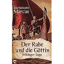 Der Rabe und die Göttin: Wikinger Saga (German Edition)