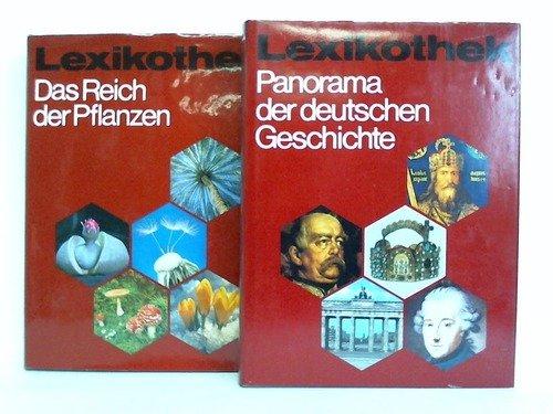 Panorama der deutschen Geschichte / Das Reich der Pflanzen. 2 Bände