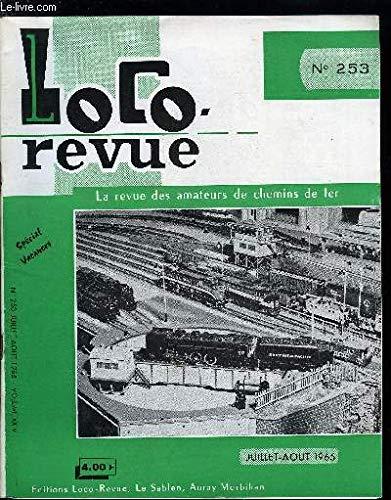 LOCO-REVUE N° 250 - Toutes les nouveautés en modélisme ferroviaire présentées a la Foire de Nuremberg 1965 par COLLECTIF