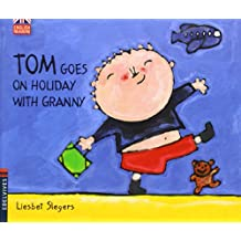 Tom Goes On Holiday With Granny (Tom (English Readers))