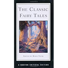 The Classic Fairy Tales (Norton Critical Editions) by Maria Tatar (1998-12-21)