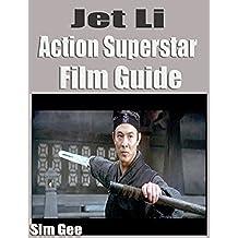 Jet Li Action Super Star Film Guide (English Edition)