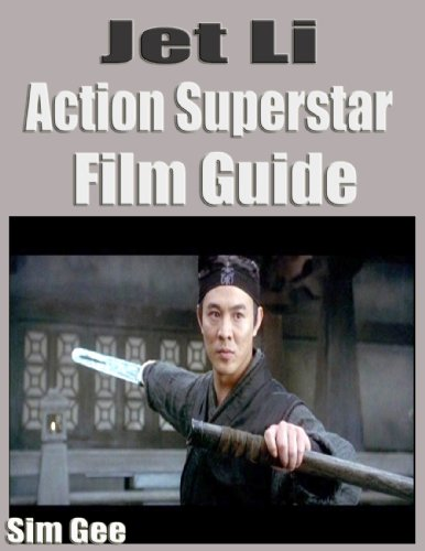 jet-li-action-super-star-film-guide-english-edition