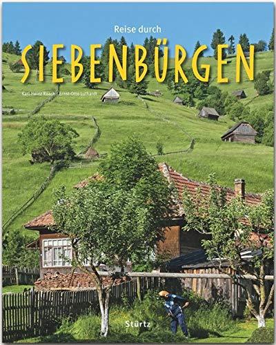 Reise durch Siebenbürgen: Ein Bildband mit über 200 Bildern auf 140 Seiten - STÜRTZ Verlag