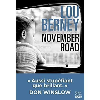 November Road (version française) : 'Aussi stupéfiant que brillant' Don Winslow