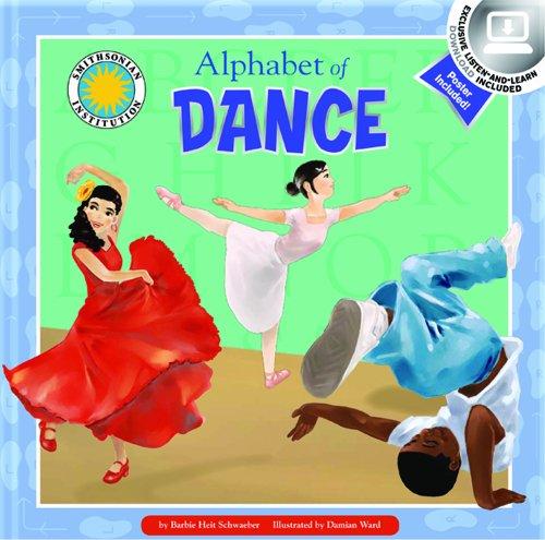 Alphabet of Dance (Alphabet Books) por Barbie Schwaeber