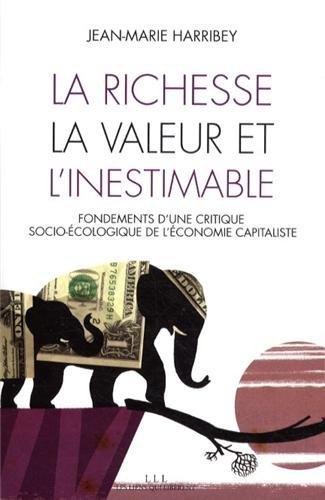 La richesse, la valeur et l'inestimable : Fond...