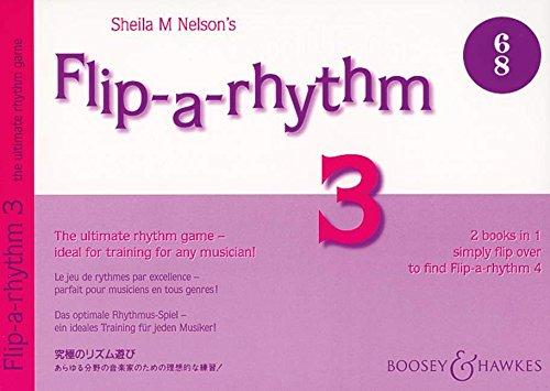 Flip-a-rhythm: Das optimale Rhythmus-Spiel - ein ideales Training für jeden Musiker!. Vol. 3+4. (Ideales Training)