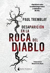 Desaparición en la Roca del Diablo par Paul Tremblay