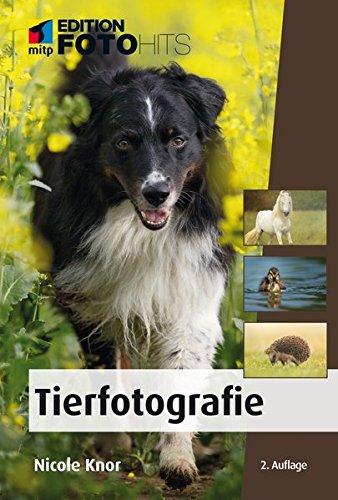 Tierfotografie (Edition FotoHits)