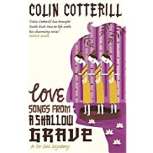 Love Songs from a Shallow Grave: A Dr Siri Murder Mystery (Dr Siri Paiboun Mystery )