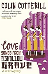 Love Songs from a Shallow Grave (A Dr Siri Paiboun Mystery 7)
