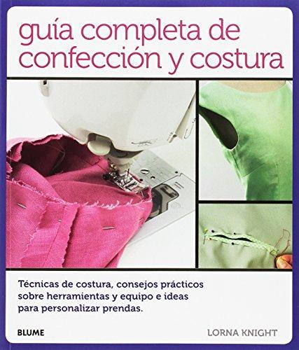 Guía completa de confección y costura por Lorna Knight