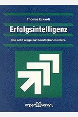 Expert Taschenbücher, Nr.62, Erfolgsintelligenz (Praxiswissen Wirtschaft) Taschenbuch