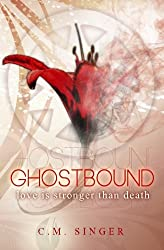 GHOSTBOUND - Love is Stronger than Death - US-Edition (GHOSTBOUND - US-Edition) (Volume 1)